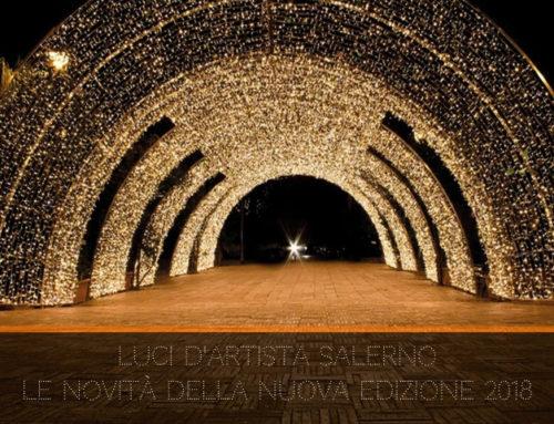 Luci d'Artista Salerno 2018/2019: inaugurazione e novità  XIII edizione